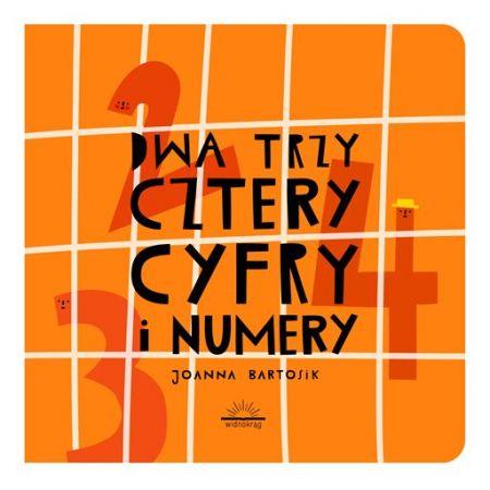 Dwa, trzy, cztery - cyfry i numery