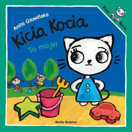 Kicia Kocia to moje