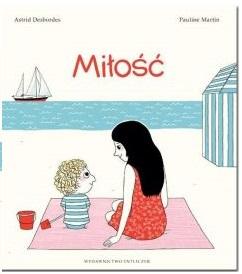 Miłość | Astrid Desbordes
