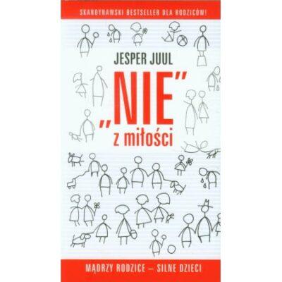 """,,Nie"""" z miłości Jesper Juul"""