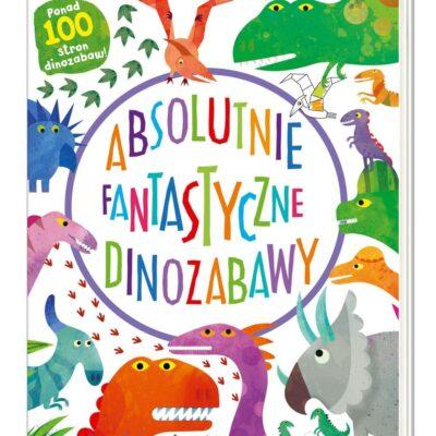 Absolutnie fantastyczne dinozabawy - książka kreatywna